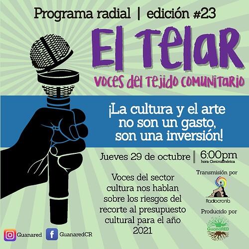 EL TELAR 23 ARTE Y CULTURA NO SON UN GASTO SON INVERSION